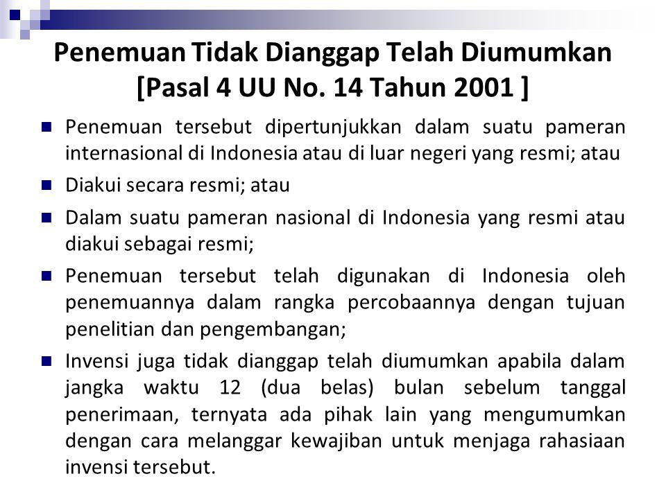 Penemuan Tidak Dianggap Telah Diumumkan [Pasal 4 UU No. 14 Tahun 2001 ]